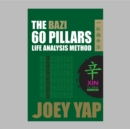 The BaZi 60 Pillars Life Analysis Method -  XIN Yin Metal - eBook