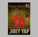 Feng Shui for 2018 : The Year of the Earth Dog - eBook