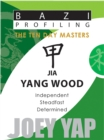 Jia Yang Wood : Independent, Steadfast, Determined - Book
