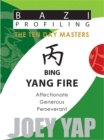 Bing (Yang Fire) : Affectionate, Generous, Perseverant - Book