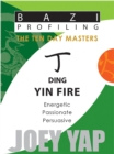 Ding Yin Fire : Energetic, Passionate, Persuasive - Book