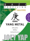 Geng (Yang Metal) : Altruistic, Willful, Adventurous - Book