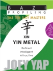 Xin Yin Metal : Refined, Intelligent, Attractive - Book