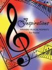 Inspirations Winners' Musical Moments for Pianists - Book