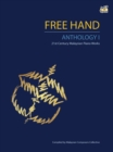 Free Hand Anthology 1 : 21st Century Malaysian Piano Works - Book