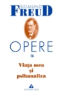 Opere Freud, vol. 16 - Viata mea si psihanaliza - eBook