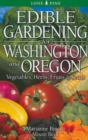 Edible Gardening for Washington and Oregon - Book