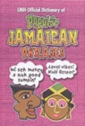 Lmh Official Dictionary Of Popular Jamaican Phrases - Book