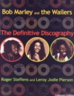 Bob Marley & The Wailers : The Definitive Discography - Book