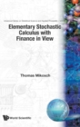 Elementary Stochastic Calculus, With Finance In View - Book