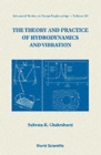 Theory And Practice Of Hydrodynamics And Vibration, The - Book