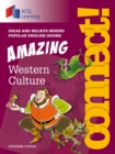Connect: Amazing Western Culture : Ideas and beliefs behind popular English idioms - eBook