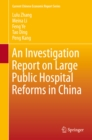 An Investigation Report on Large Public Hospital Reforms in China - eBook