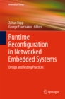 Runtime Reconfiguration in Networked Embedded Systems : Design and Testing Practices - eBook
