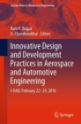 Innovative Design and Development Practices in Aerospace and Automotive Engineering : I-DAD, February 22 - 24, 2016 - eBook