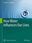 How Water Influences Our Lives - Book