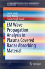 EM Wave Propagation Analysis in Plasma Covered Radar Absorbing Material - eBook