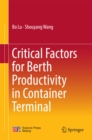 Critical Factors for Berth Productivity in Container Terminal - eBook