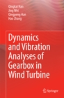 Dynamics and Vibration Analyses of Gearbox in Wind Turbine - eBook
