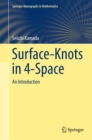 Surface-Knots in 4-Space : An Introduction - eBook