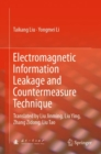 Electromagnetic Information Leakage and Countermeasure Technique : Translated by Liu Jinming, Liu Ying, Zhang Zidong, Liu Tao - eBook