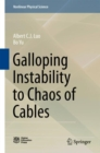Galloping Instability to Chaos of Cables - eBook