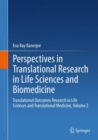 Perspectives in Translational Research in Life Sciences and Biomedicine : Translational Outcomes Research in Life Sciences and Translational Medicine, Volume 2 - eBook