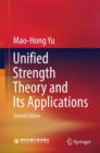 Unified Strength Theory and Its Applications - eBook