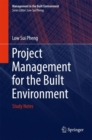 Project Management for the Built Environment : Study Notes - eBook