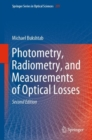 Photometry, Radiometry, and Measurements of Optical Losses - eBook