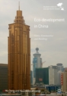 Eco-development in China : Cities, Communities and Buildings - eBook