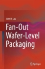 Fan-Out Wafer-Level Packaging - Book