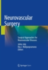 Neurovascular Surgery : Surgical Approaches for Neurovascular Diseases - Book