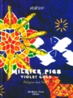 Milkier Pigs & Violet Gold : Philippine Food Stories - Book