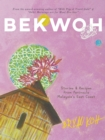 Bekwoh : Stories & Recipes from Peninsula Malaysia's East Coast - Book