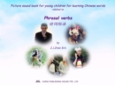 Picture sound book for young children for learning Chinese words related to Phrasal verbs - eBook