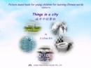 Picture sound book for young children for learning Chinese words related to Things in a city - eBook