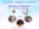 Picture sound book for teenage children for learning Chinese words related to Body actions and tools  Volume 2 - eBook