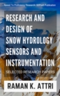 Research and Design of Snow Hydrology Sensors and Instrumentation : Selected Research Papers - eBook