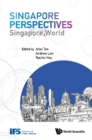 Singapore Perspectives: Singapore. World - eBook