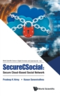 Securecsocial: Secure Cloud-based Social Network - Book