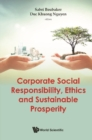 Corporatesocialresponsibility,ethicsandsustainableprosperity - eBook
