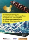 Impact Estimation Of Exchange Rates On Exports And Annual Update Of Competitiveness Analysis For 34 Greater China Economies - eBook