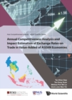 Annual Competitiveness Analysis And Impact Estimation Of Exchange Rates On Trade In Value-added Of Asean Economies - eBook