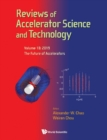 Reviews Of Accelerator Science And Technology - Volume 10: The Future Of Accelerators - eBook