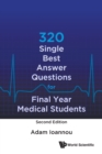 320 Single Best Answer Questions For Final Year Medical Students - Book