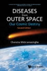 Diseases From Outer Space - Our Cosmic Destiny (Second Edition) - eBook