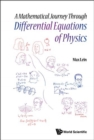Mathematical Journey Through Differential Equations Of Physics, A - Book
