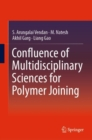 Confluence of Multidisciplinary Sciences for Polymer Joining - eBook