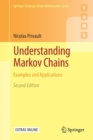Understanding Markov Chains : Examples and Applications - Book